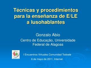 Técnicas y procedimientos para la enseñanza de E/LE a  lusohablantes