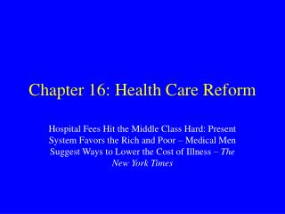 Chapter 16: Health Care Reform