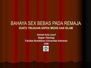 BAHAYA SEX BEBAS PADA REMAJA SUATU TINJAUAN ASPEK MEDIS DAN ISLAM
