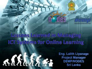 Lessons Learned in Managing  ICT Systems for Online Learning