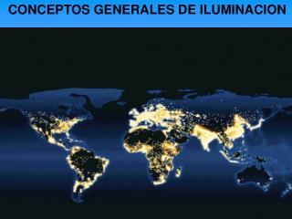 CONCEPTOS GENERALES DE ILUMINACION