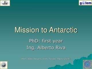 Mission to Antarctic