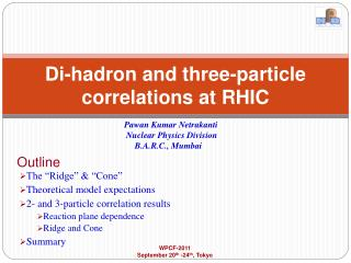 Di-hadron and three-particle correlations at RHIC