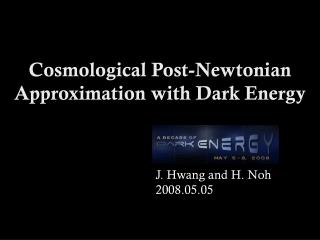 Cosmological Post-Newtonian Approximation with Dark Energy