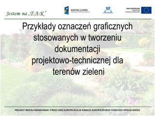 Obowiązująca norma oznaczeń graficznych w projektach zagospodarowania terenów zieleni PN-71/B01035