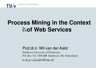 Process Mining in the Context of Web Services
