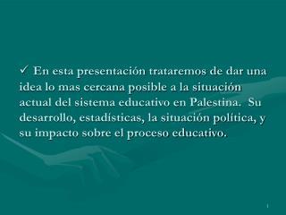 En Palestina hay 3 tipos de escuelas: