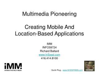 Multimedia Pioneering Creating Mobile And Location-Based Applications