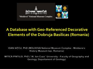 A Database with Geo-Referenced Decorative Elements of the Dobruja Basilicas (Romania)