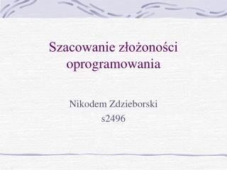 Nikodem Zdzieborski  s2496