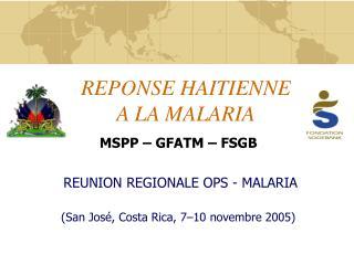 REPONSE HAITIENNE A LA MALARIA