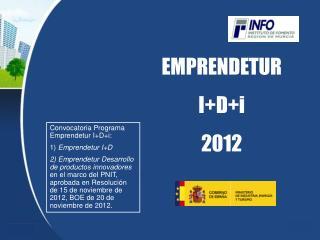 EMPRENDETUR I+D+i  2012