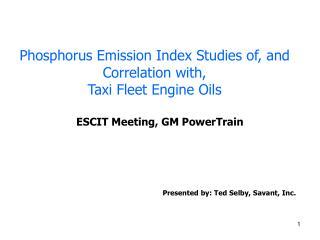 Phosphorus Emission Index Studies of, and Correlation with,  Taxi Fleet Engine Oils