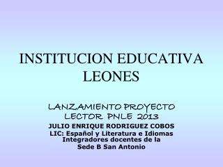 INSTITUCION EDUCATIVA LEONES