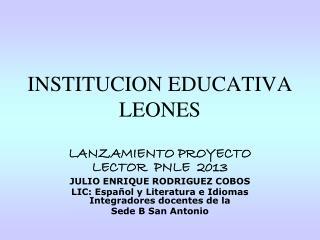 INSTITUCION EDUCATIVA LEONES