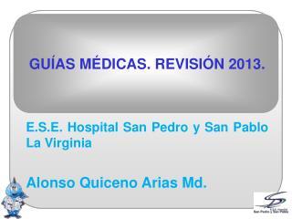 GUÍAS MÉDICAS. REVISIÓN 2013.