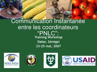 """Communication Instantanée entre les coordinateurs """"PNLC"""":"""