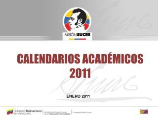CALENDARIOS ACADÉMICOS 2011
