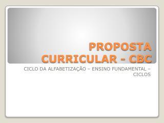 PROPOSTA CURRICULAR - CBC