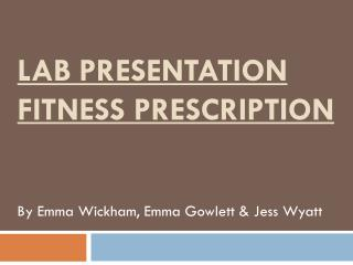 Lab Presentation Fitness Prescription