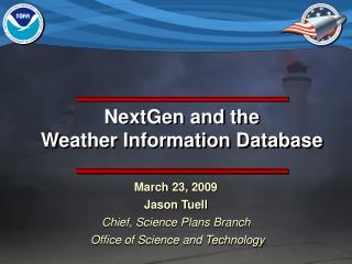 NextGen and the  Weather Information Database