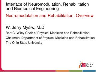 Interface of Neuromodulation, Rehabilitation and Biomedical Engineering