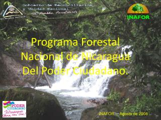Programa Forestal Nacional de Nicaragua Del Poder Ciudadano.