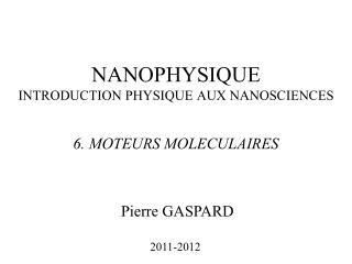 NANOPHYSIQUE INTRODUCTION PHYSIQUE AUX NANOSCIENCES