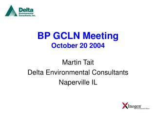 BP GCLN Meeting October 20 2004