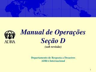 Manual de Operações Seção D (sob revisão)