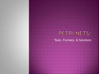 Petri Nets: