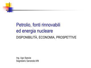 Petrolio, fonti rinnovabili ed energia nucleare