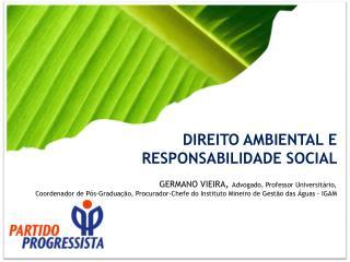 DIREITO AMBIENTAL E  RESPONSABILIDADE SOCIAL