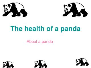 The health of a panda