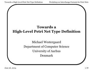 Towards a High-Level Petri Net Type Definition