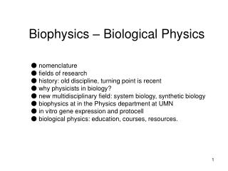 Biophysics – Biological Physics