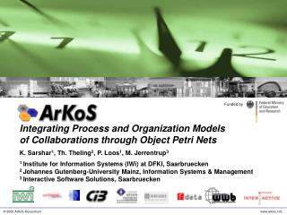 Integrating Process and Organization Models  of Collaborations through Object Petri Nets