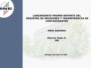MESA REDONDA  Dharmo Rojas D.  INE