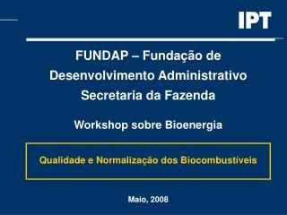 FUNDAP – Fundação de  Desenvolvimento Administrativo Secretaria da Fazenda