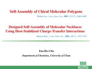 Eun Hye Cha Department of Chemistry, University of Ulsan