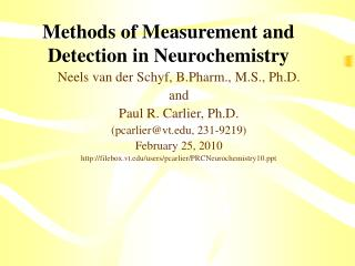 Methods of Measurement and Detection in Neurochemistry