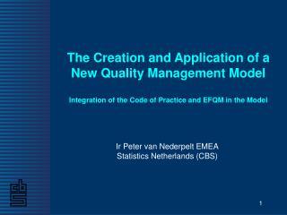 Ir Peter van Nederpelt EMEA Statistics Netherlands (CBS)