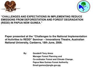 1.0	INTRODUCTION Climate Change issues (especially REDD) are high on Government policy agenda.