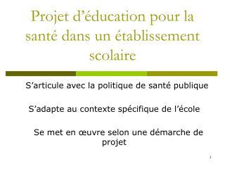 Projet d'éducation pour la santé dans un établissement scolaire