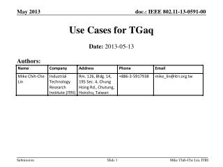 Use Cases for TGaq