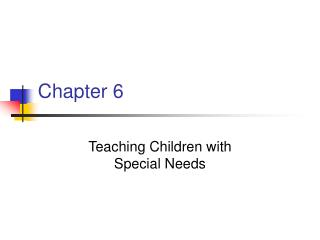 Teaching Children with  Special Needs