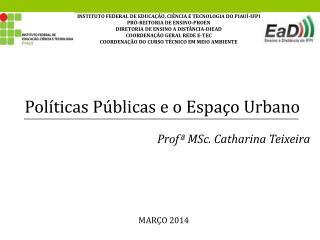 Políticas Públicas e o Espaço Urbano