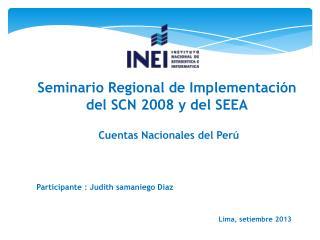 Seminario Regional de Implementación del SCN 2008 y del SEEA