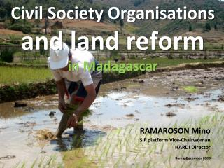 Civil Society Organisations  and  land  reform in Madagascar