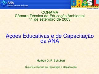 CONAMA Câmara Técnica de Educação Ambiental 11 de setembro de 2003